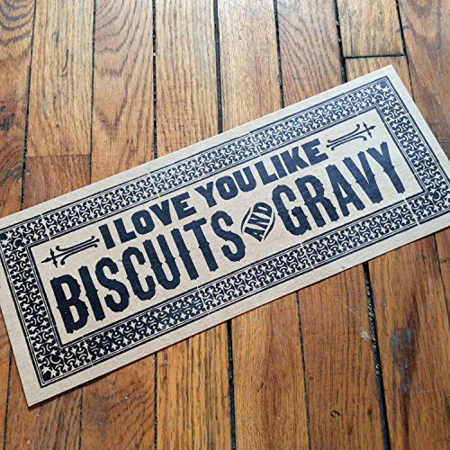 I Love You like Biscuits and Gravy Letterpress Blue