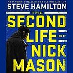 The Second Life of Nick Mason | Steve Hamilton