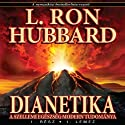 Dianetics: The Modern Science of Mental Health (Hungarian Edition) Audiobook by L. Ron Hubbard Narrated by  uncredited