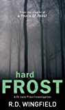 Hard Frost: (DI Jack Frost Book 4)