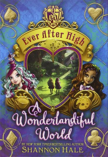 A Wonderlandiful World (Ever After High) ()