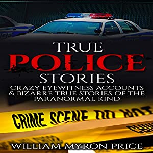 True Police Stories Audiobook