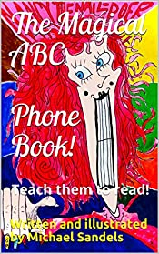The Magical ABC Phone Book!: Teach them to read!