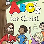ABC's for Christ | Janie Speare