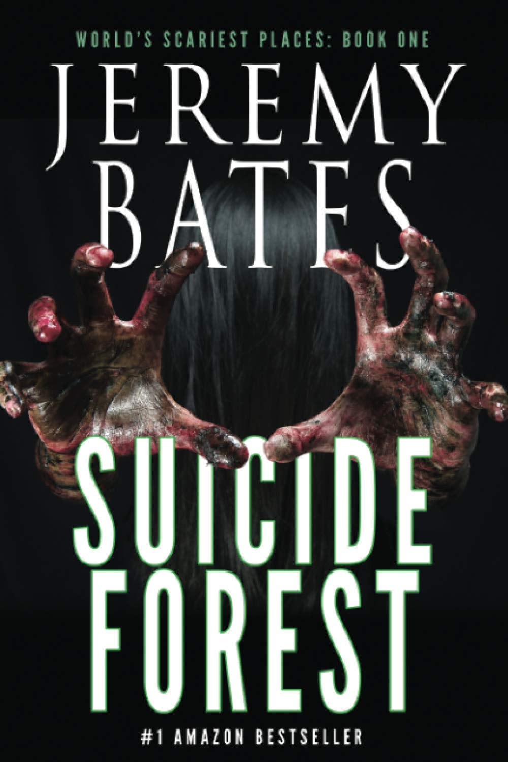 Suicide Forest (World's Scariest Places – A psychological horror thriller)