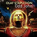 Odd John Audiobook by Olaf Stapledon Narrated by Nigel Carrington