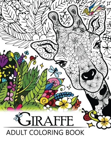 Giraffe Adult Coloring Book  Designs With Henna  Paisley And Mandala Style Patterns Animal Coloring Books