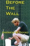 img - for Before The Wall book / textbook / text book