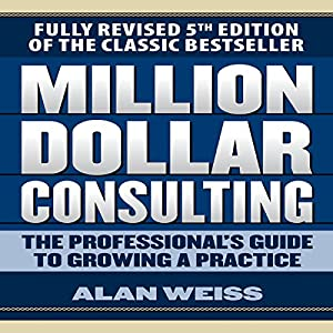 Million Dollar Consulting Hörbuch