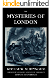 The Mysteries of London, Vol. I [Unabridged & Illustrated] (Valancourt Classics)