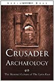 Crusader Archaeology, Adrian Boas, 0415173612
