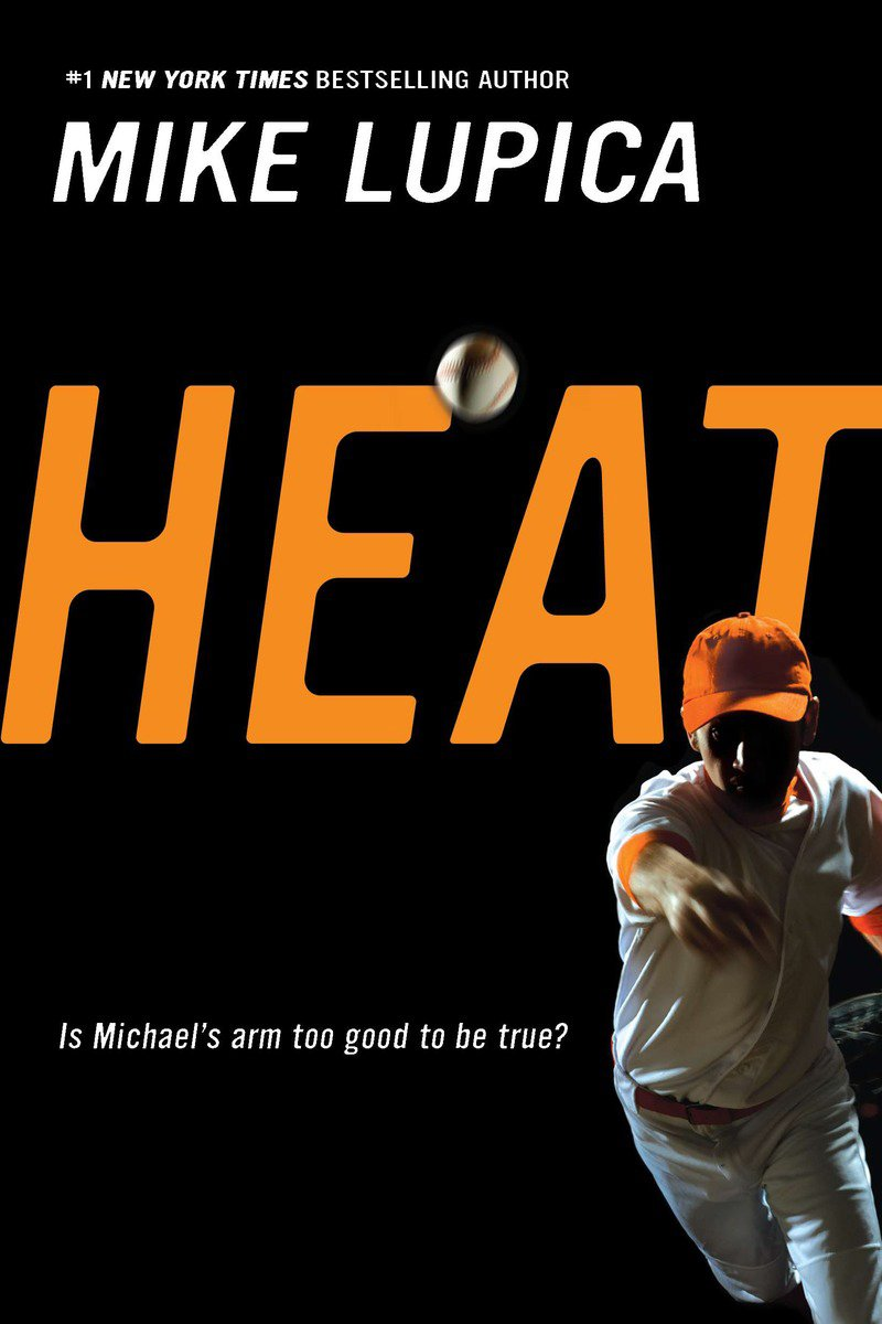 Heat: Mike Lupica: 9780142407578: Amazon.com: Books