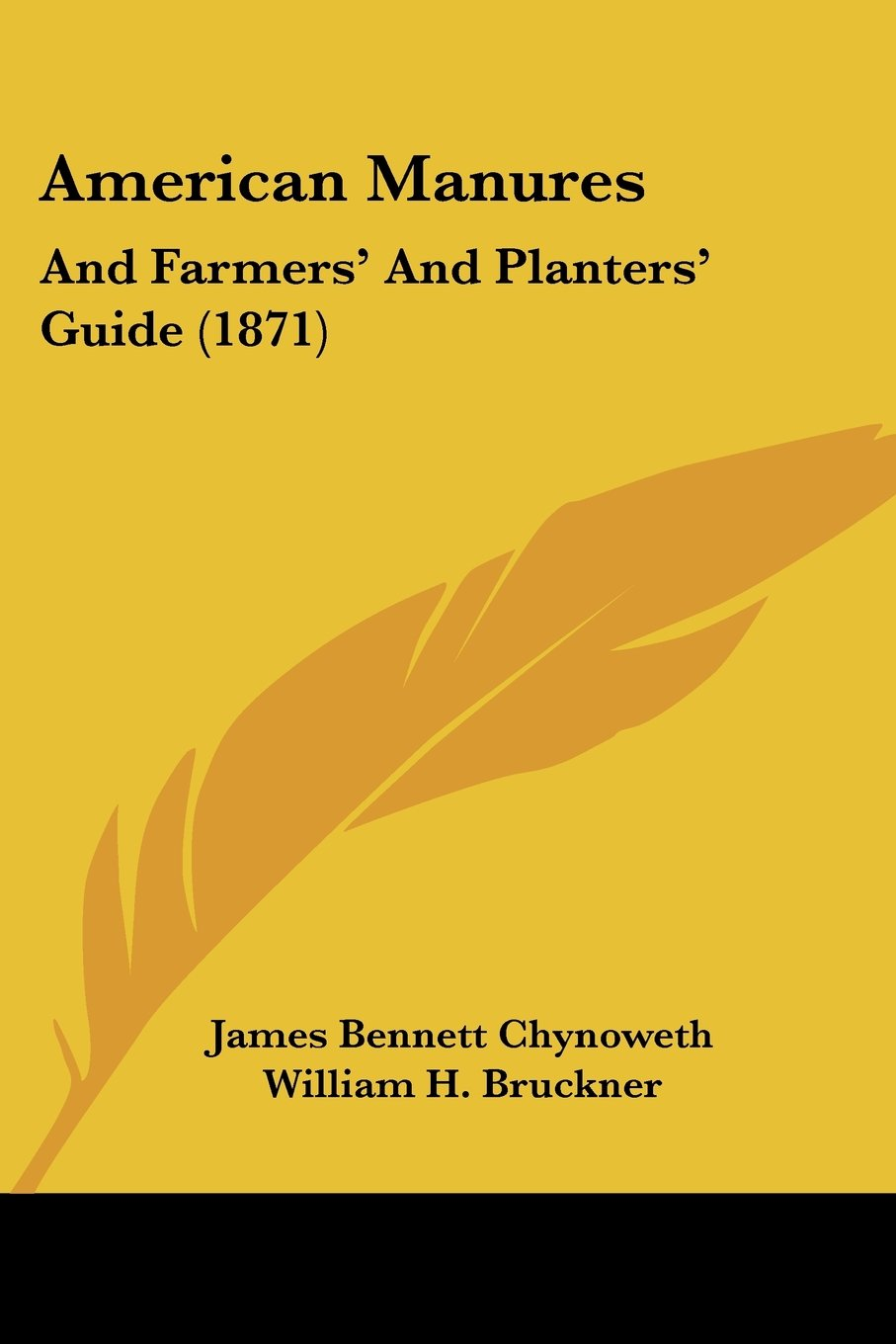 American Manures: And Farmers' And Planters' Guide (1871) PDF