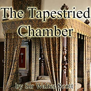 The Tapestried Chamber Audiobook