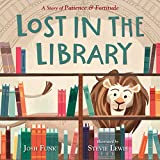 #2: Lost in the Library: A Story of Patience & Fortitude
