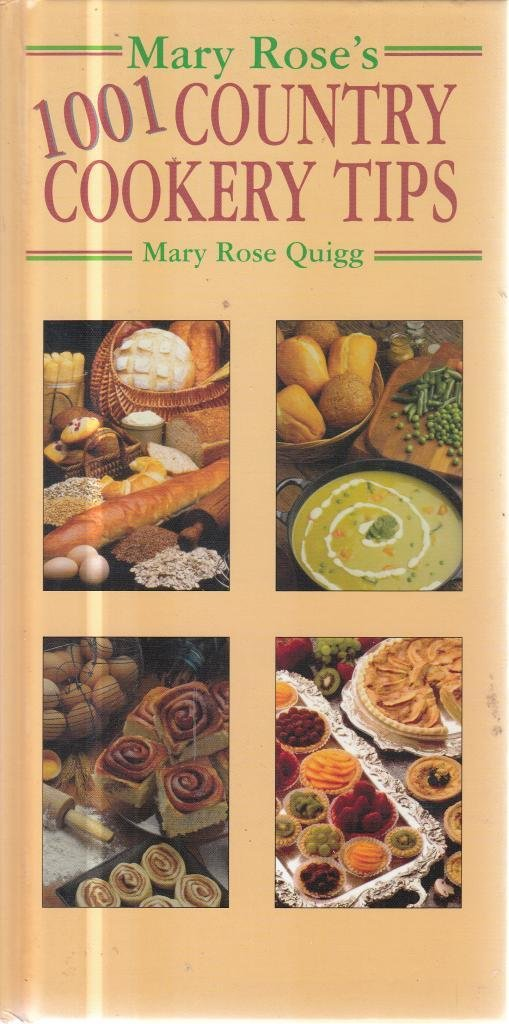 Read Online Mary Rose's 1001 Country Cookery Tips pdf