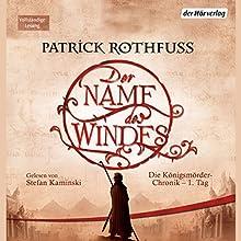 Der Name des Windes (Die Königsmörder-Chronik 1) Hörbuch von Patrick Rothfuss Gesprochen von: Stefan Kaminski