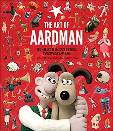 The Art Of Aardman: The Makers Of Wallace & Gromit, Chicken Run, And More por Peter Lord epub