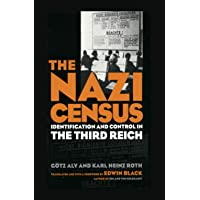 The Nazi Census: Identification and Control in the Third Reich