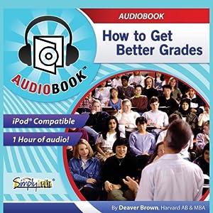 How to Get Better Grades Audiobook