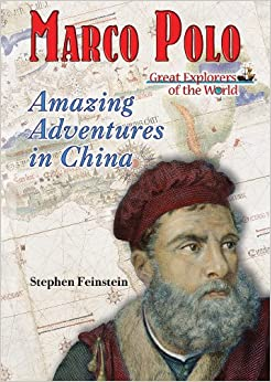 marco polo amazing adventures in china great explorers. Black Bedroom Furniture Sets. Home Design Ideas