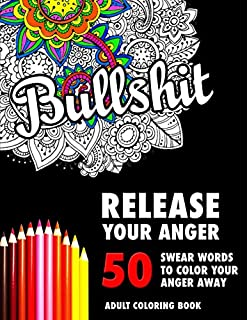 BULLSHIT 50 Swear Words To Color Your Anger Away Release Stress