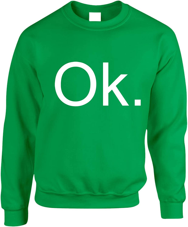 Allntrends Adult Sweatshirt OK Day Fun Holidays Okay Top Funny Wacky Days