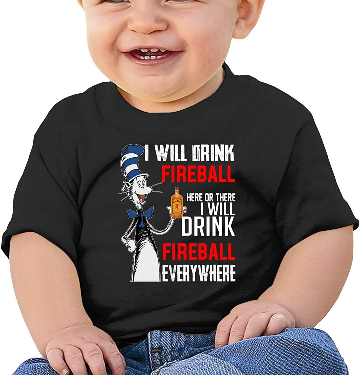Funny I Will Drink Fireball Here Or There Comfortable Baby T-Shirt