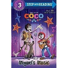 Miguel's Music (Disney/Pixar Coco) (Step into Reading)