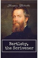 Bartleby, the Scrivener Kindle Edition