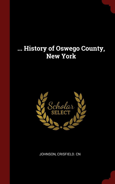 ... History of Oswego County, New York PDF ePub fb2 ebook