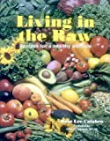 Living in the Raw, Rose Lee Calabro, 1570671486