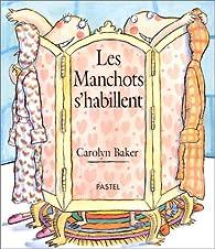 Les manchots s'habillent par Carolyn Baker