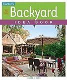 backyard landscape ideas All New Backyard Idea Book (Taunton's Idea Book Series)