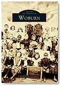 Woburn (Images of America: Massachusetts)