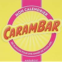 Mon calendrier Carambar : 365 blagues pour une année de rigolade !