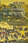 Alexandre Jobin, tome 3 : La Tendresse du serpent par Jacques (II)