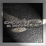 Chosen Few: El Documental [Bonus DVD]