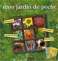 Mon jardin de poche : Avec 4 sachets de graines à semer par Eric Prédine