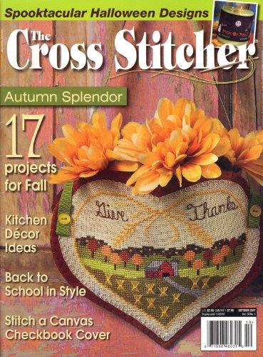 The Cross Stitcher (Autumn Splendor, October 2007, Vol. 24, No. 5) ()