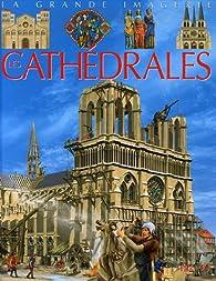 Les cathédrales par Cathy Franco