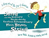 Jared and the Brown String, Dana Webb, 0781430526