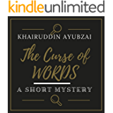 The Curse of Words: A SHORT MYSTERY