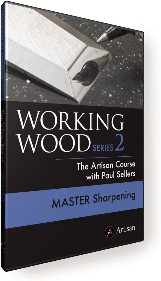 Working Wood Series 2 - Master Sharpening DVD The Artisan Course with Paul Sellers