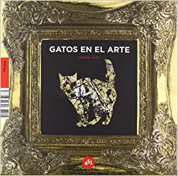 Gatos en el arte (451.jpeg) (Spanish Edition): Stefano Zuffi: 9788496822894: Amazon.com: Books