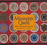 Mississippi Quilts, Mary Elizabeth Johnson, 1578063582