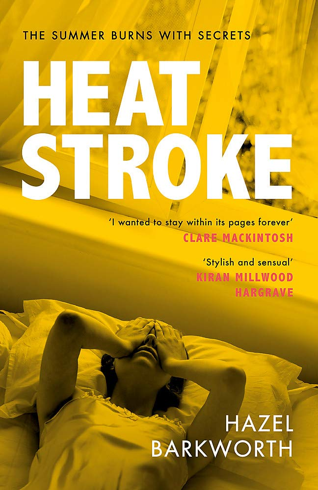 Heatstroke: an intoxicating story of obsession over one hot summer ...