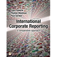International Corporate Reporting: a comparative approach (4th Edition)
