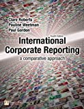 International Corporate Reporting: a comparative approach