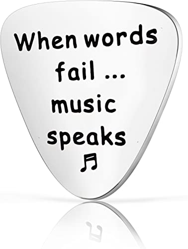 When Words Fail Music Speaks with music symbols Guitar Pick